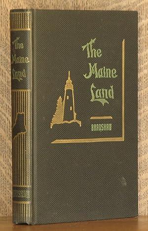 THE MAINE LAND: Marion J. Bradshaw