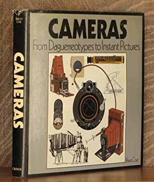 CAMERAS - FROM DAGUERROTYPES TO INSTANT PICTURES: Brian Coe