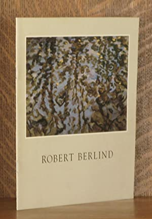 ROBERT BERLIND: Essay by Stephen