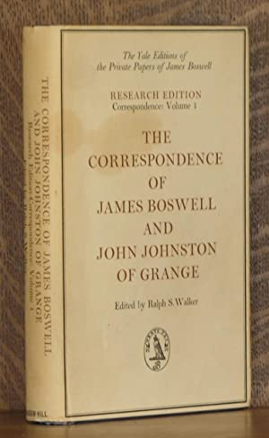 THE CORRESPONDENCE OF JAMES BOSWELL AND JOHN JOHNSTON OF GRANGE - RESEARCH EDITION - VOL 1 (...