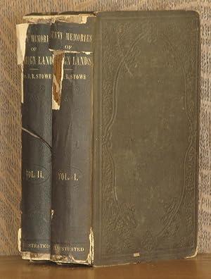 SUNNY MEMORIES OF FOREIGN LANDS - 2 VOL SET (COMPLETE): Harriet Beecher Stowe