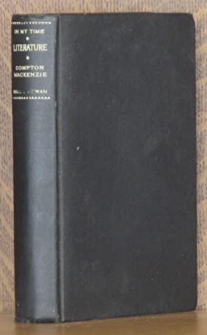 LITERATURE IN MY TIME: Compton Mackenzie