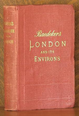 LONDON AND ITS ENVIRONS: Karl Baedeker