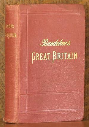 GREAT BRITAIN, HANDBOOK FOR TRAVELLERS: Karl Baedeker
