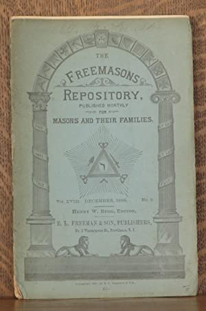 THE FREEMASONS REPOSITORY, VOL. XVIII DECEMBER 1888 NO. 3: edited by Henry W. Rugg