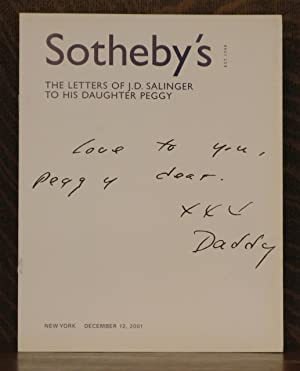 SOTHEBY'S, THE LETTERS OF J. D. SALINGER TO HIS DAUGHTER PEGGY, NEW YORK, DECEMBER 12, 2001: ...