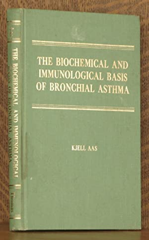 THE BIOCHEMICAL AND IMMUNOLOGICAL BASIS OF ASTHMA: Kjell Aas