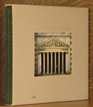 THE NEW YORK STOCK EXCHANGE, THE FIRST: edited by James