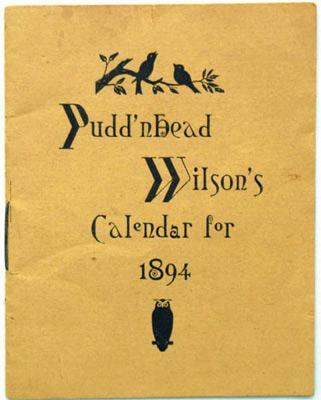 Pudd'nhead Wilson's Calendar for 1894: Twain, Mark (Samuel Clemens)