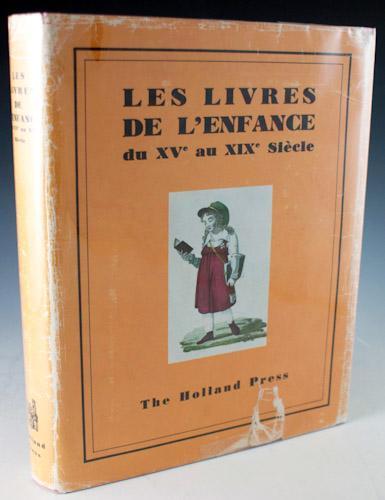 Les Livres de L'enfance du XVe au XIXe Siècle