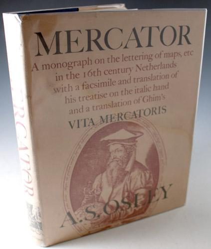 Mercator. A monograph of the lettering of maps, etc. in the 16th century Netherlands with a ...