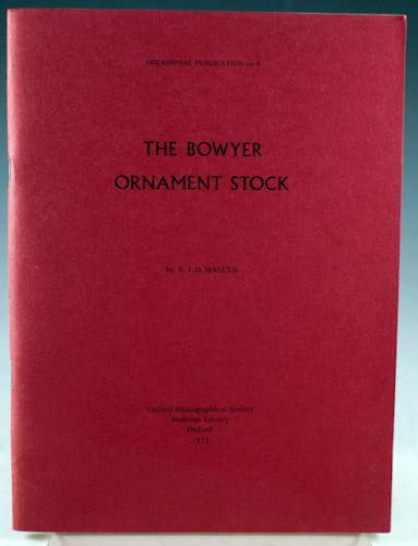 The Bowyer Ornament Stock: Maslen, K.I.D.