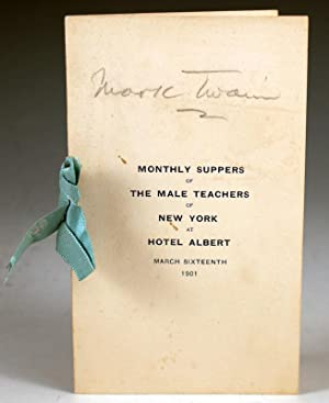 Monthly Suppers of the Male Teachers of New York at Hotel Albert: Clemens, Samuel L.