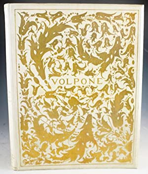 Volpone: or, The Foxe. With a Critical Essay on the Author by Vincent O'Sullivan, and a ...