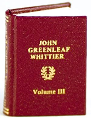 The Poet's Corner: John Greenleaf Whittier: Whittier, John Greenleaf