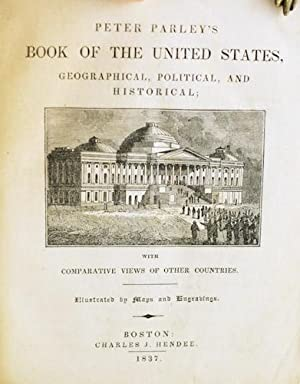 Peter Parley's Book of the United States: Goodrich, Samuel B.
