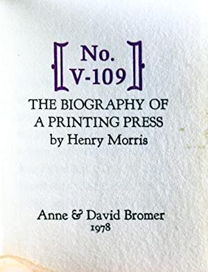 No. V-109: The Biography of a Printing Press: Morris, Henry