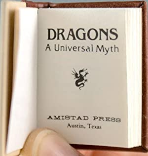 Dragons. A Universal Myth: Huber, Richard