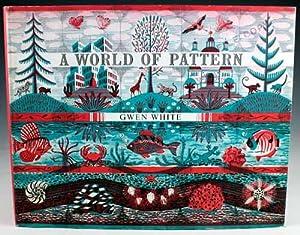 A World of Pattern: White, Gwen