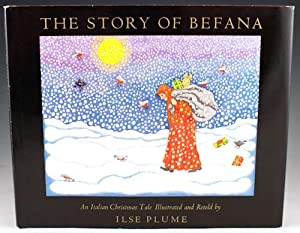 The Story of Befana: An Italian Christmas Tale Illustrated and Retold: Plume, Ilse