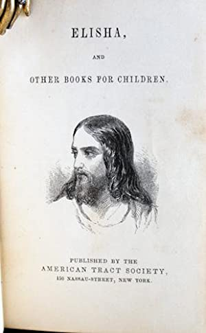 Elisha, and Other Books for Children