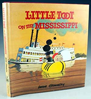 Little Toot on the Mississippi: Gramatky, Hardie