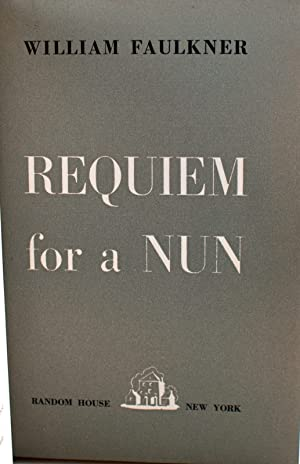 Requiem for a Nun: Faulkner, William
