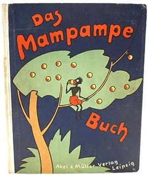 Das Mampampe-Buch: Abeking, Hermann)