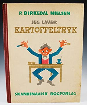 Jeg Laver Kartoffeltryk: Nielsen, P. Birkedal