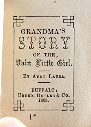 Grandma's Story of the Vain Little Girl: Aunt Laura (Frances Elizabeth Barrow)