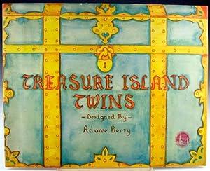 Treasure Island Twins: Berry, Adoree