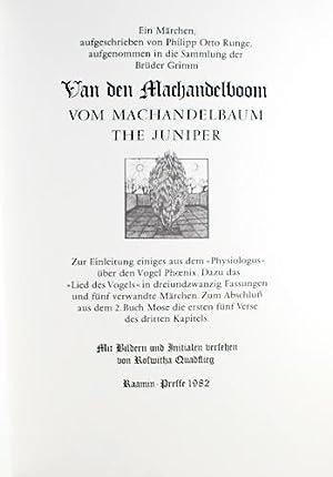 Van den Machandelboom. Ein Märchen. (The Juniper. A Tale by the Brothers Grimm): Grimm, Jacob ...