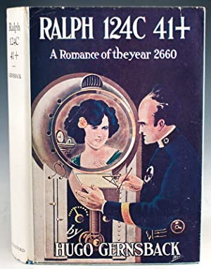 Ralph 124C 41+. A Romance of the: Gernsback, Hugo