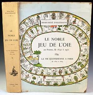 Le Noble Jeu de L'oie en France, de 1640 à 1950 / La Vie Quotidienne a Paris de ...