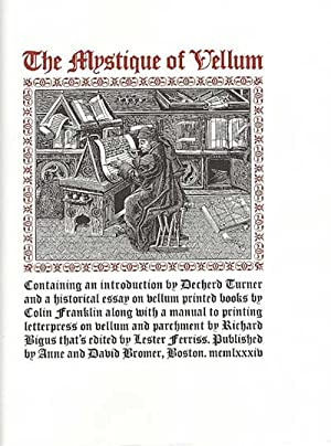 Mystique of Vellum. Containing an introduction by Dechard Turner and a historical essay on vellum...