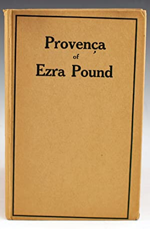 Provenca: Poems selected from Personae, Exultations, and Canzoniere: Pound, Ezra