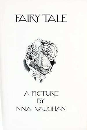 Fairy Tale. A Picture by Nina Vaughan: Vaughan, W. and A. Pasternak Slater