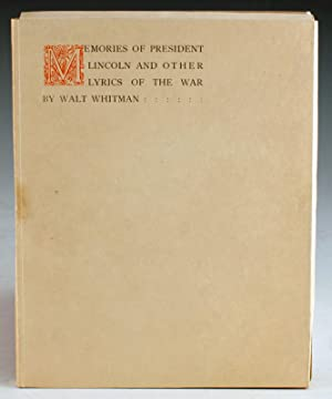 Memories of President Lincoln and Other Lyrics of the War: Whitman, Walt