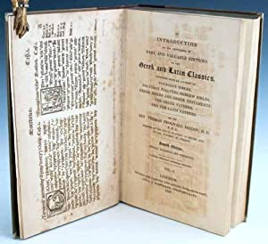 An Introduction to the Knowledge of Rare and Valuable Editions of the Greek and Latin Classics. ...