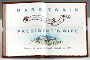 Mark Twain Compliments the President's Wife: Clemens, Samuel L.