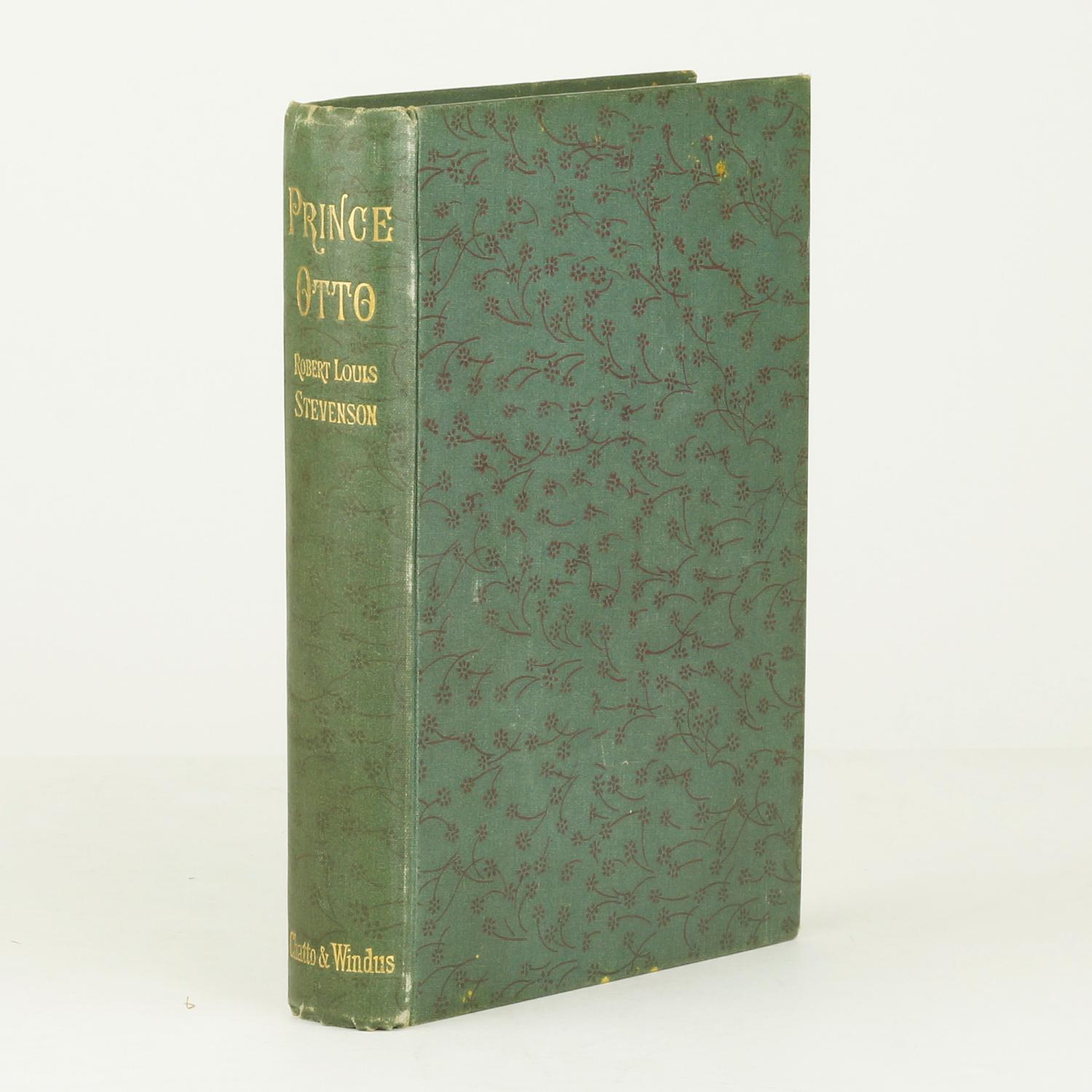 Prince Otto, 1st edition, Chatto & Windus, 1 Nov 1885 [https://pictures.abebooks.com]