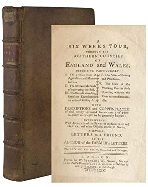 A SIX WEEKS TOUR THROUGH THE COUNTIES OF ENGLAND AND WALES Describing Particularly, I. The Presen...