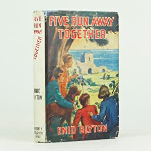 FIVE RUN AWAY TOGETHER: BLYTON, Enid