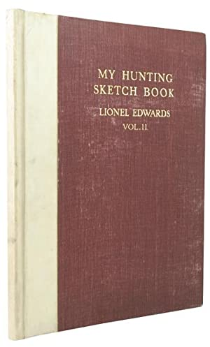 MY HUNTING SKETCH BOOK: EDWARDS, Lionel