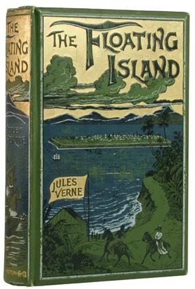 THE FLOATING ISLAND or The Pearl of: VERNE, Jules