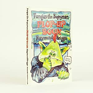 FUNGUS THE BOGEYMAN PLOP-UP BOOK: BRIGGS, Raymond