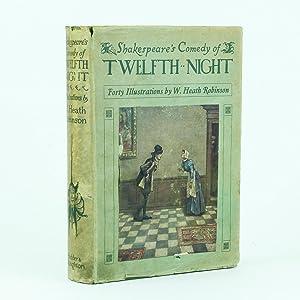 SHAKESPEARE'S COMEDY OF TWELFTH NIGHT Or Do: ROBINSON, William Heath;