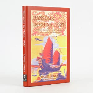 RANSOME IN CHINA, 1927 Special Correspondent to the Manchester Guardian and the Baltimore Sun. Ar...