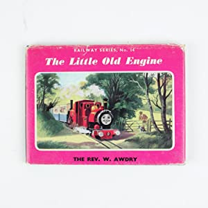 THE LITTLE OLD ENGINE Railway Series no.: AWDRY, Rev. W.