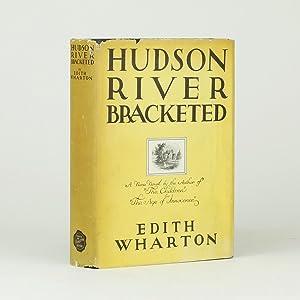 HUDSON RIVER BRACKETED: WHARTON, Edith